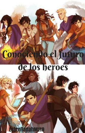 Conociendo el futuro de los héroes by EstrelladahM110