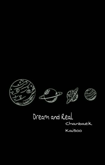 Dream and Real?