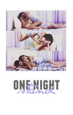 One Night Stand [ ON HOLD/POSSIBLE REWRITE ] by vinyl-ivy