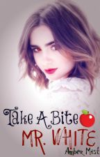Take A Bite Mr. White #JustWriteItChallenge by Misty93
