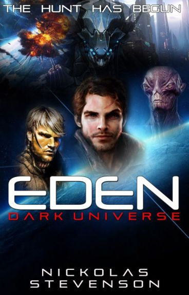 EDEN: Part 1 - Exodus
