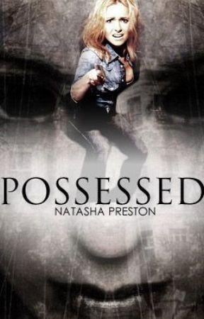 Possessed by natashapreston