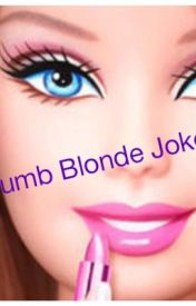 DUMB BLONDE by MeganLS123