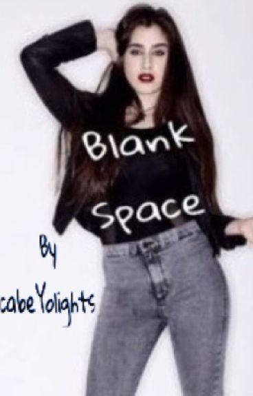 Blank Space (camren)