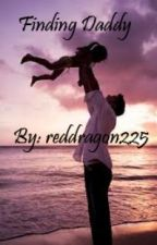 Finding Daddy (Sequel to Love War) by dxyzee