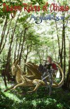 Dragon Riders of Otharia by AylaRxx