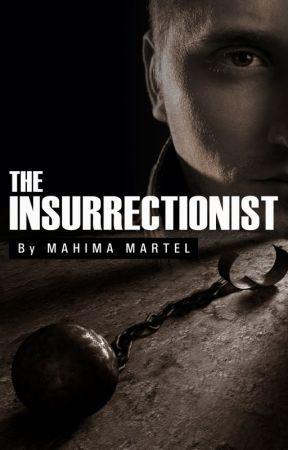 The Insurrectionist by JenniferOtt
