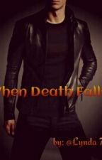 When Death Falls by Lynda79