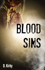 Blood Sins {NaNoWriMo 2014} by DKirby