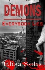(PAUSADA) Demons: Everybody Lies © by Elisa1DOfficial