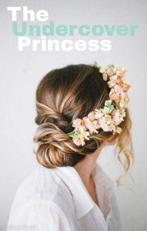Undercover Princess by jezrielle