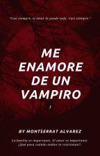Me enamoré de un vampiro by MontserratJezabel