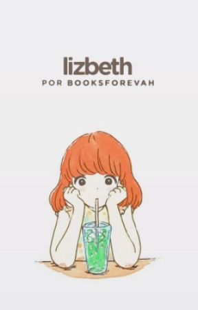 Lizbeth. by booksforevah