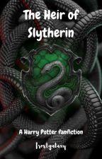 The Heir of Slytherin ~ Harry Potter fanfic by fiction-fandom-freak