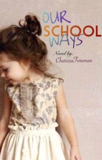 Our School Ways (Watty's 2016)