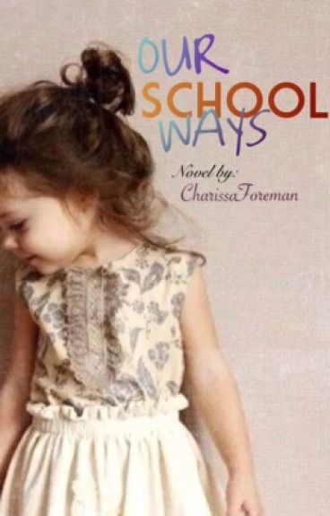 Our School Ways (Watty's 2015)