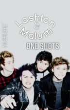 Lashton & Malum ONE SHOTS ✦ by MindsOfMisfits