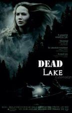 Dead Lake // Louis Tomlinson ff by cutenialljh