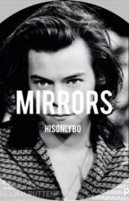 Mirrors by hisonlybo