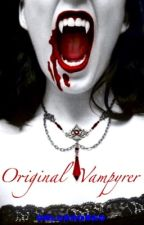 Original Vampyrer by 0BlueRose0