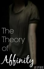 The Theory of Affinity [On Hold] by upthere