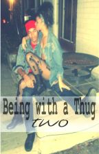 Being with a Thug 2 by DCworks