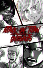 Attack on Titan Oneshots by countingzeros