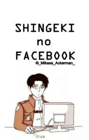 Shingeki no Facebook by -Mikasa-Ackerman-