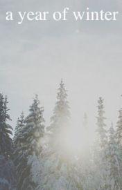 A Year of Winter by itsasupernova