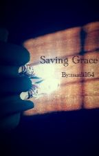 Saving Grace by madi164