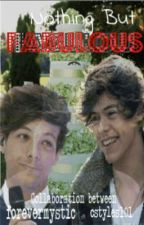 Nothing But Fabulous - Larry Stylinson AU -uncertain continuation- by cstyles101