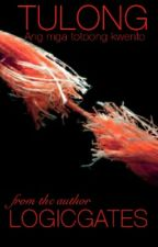 Tulong: Mga Totoong Kwento™ [Complete] by LogicGates