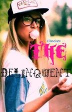 The Delinquent by Ellieelize