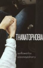 thanatophobia ★ h.s by tommofoolery