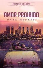 Editando-Amor Proibido by NaraMeneses