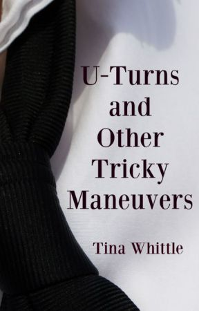 U-Turns and Other Tricky Maneuvers: Epilogue to THE DANGEROUS EDGE OF THINGS by TinaWhittle