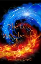 The Lost Waterbender (Avatar: The Last Airbender Fanfiction) by clueless__writer