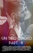 Un Tipo Odioso 2 [ h.s ] by placeibelong