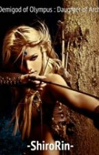 Demigod of Olympus : Daughter of Archer by ShiroRin