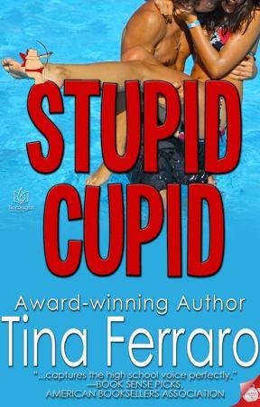 """Stupid Cupid"" by TinaFerraro"