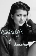 Nightshift (On-going) by chamainey