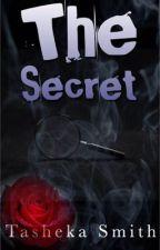 The Secret by TashekaSmith2