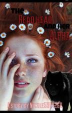 The Red Head And Her Alpha by Nicole5904268