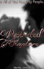Restricted Chapters by MariFer_Ochoa