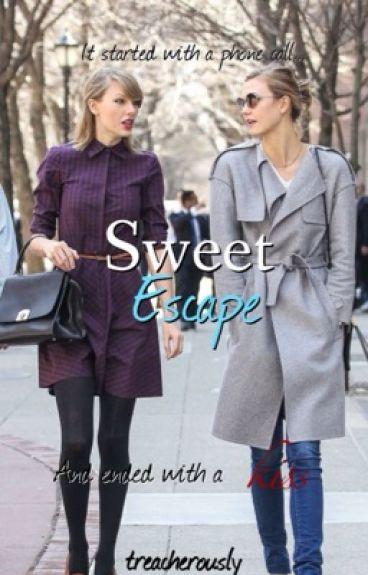 Sweet Escape || kaylor