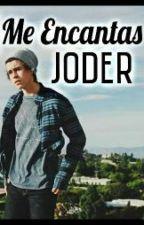 Me encantas, joder- Nash Grier by AlexaLaCons