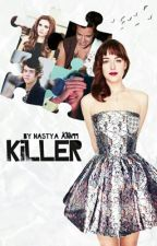 Killer |h.s| by ana_cherry_