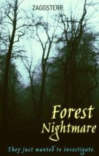 Forest Nightmare by ZAGGSTERR