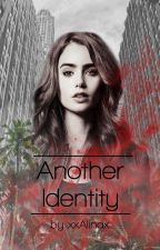 Another Identity by --Alina