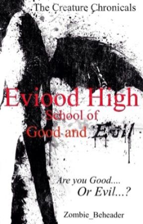 Creatures of Eviood High - The School of Good and Evil (#1